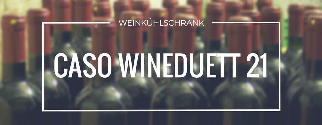 Caso WineDuett 21 – Weinkühlschrank mit Format