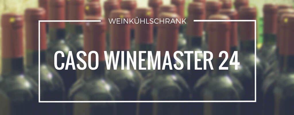 Caso Winemaster 24 Weinkuhlschrank Fur 24 Flaschen Vielkueche De