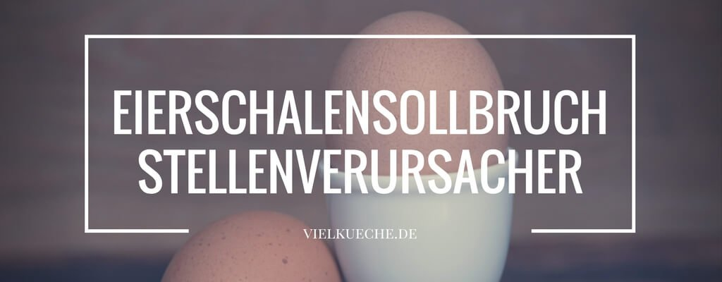 Eierschalensollbruchstellenverursacher