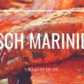 Fleisch marinieren, die besten Tipps