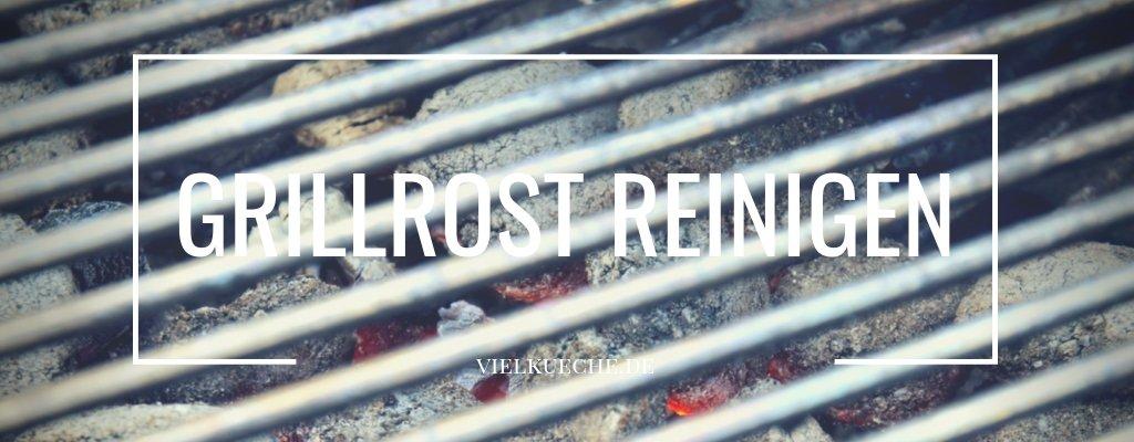 Grillrost reinigen – so einfach geht's