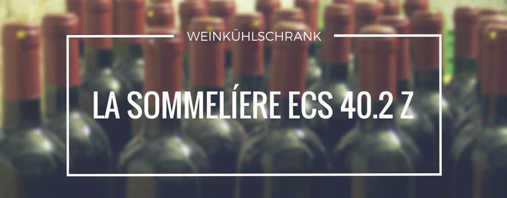 La Sommelíere ECS 40.2 Z ein Weinkühlschrank für 38 Flaschen