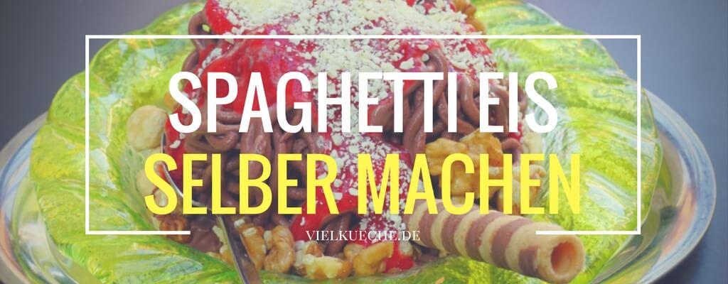 Spaghetti-Eis selber machen – so geht's!