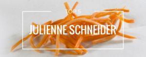 Produktvorstellung der Top 5 Julienne Schneider