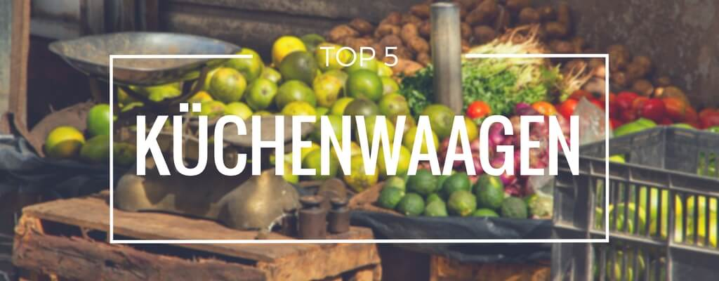Top 5 Küchenwaagen