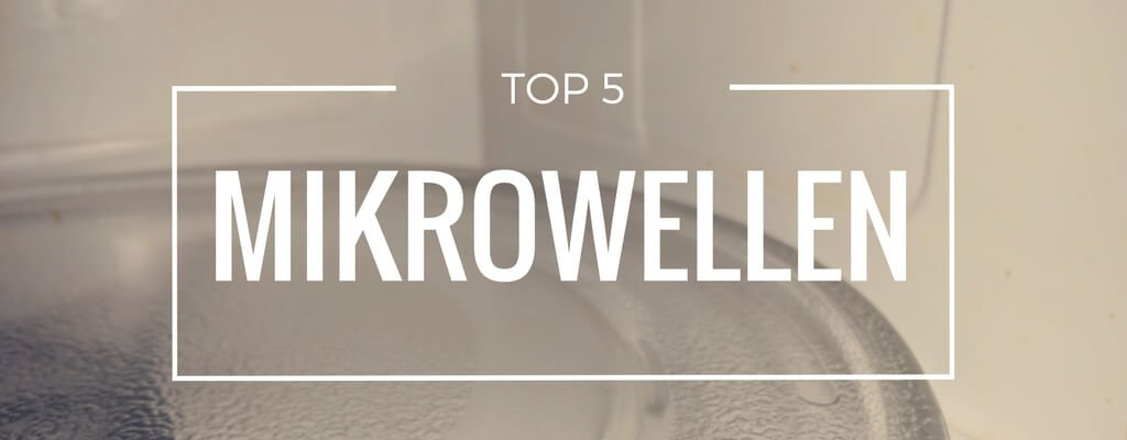 top 5 mikrowellen produktvorstellung september 2018. Black Bedroom Furniture Sets. Home Design Ideas