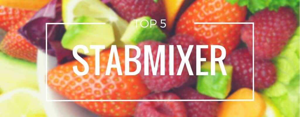 Top 5 Stabmixer