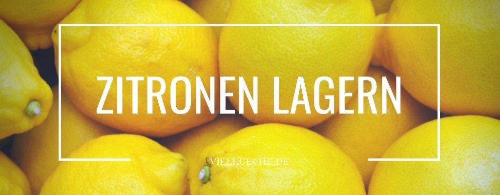 Zitronen lagern – Infos und Tipps